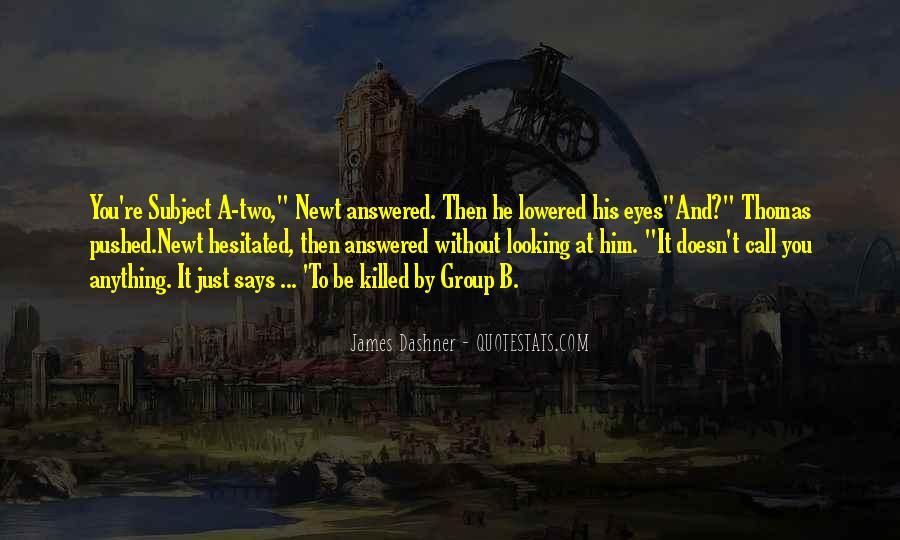 Newt Maze Runner Movie Quotes #300252
