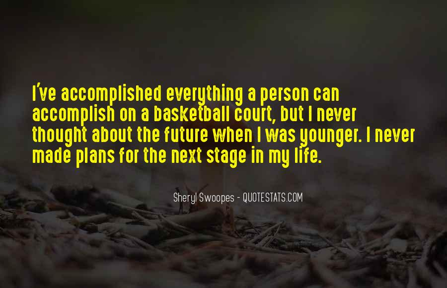 Next Stage Life Quotes #215940