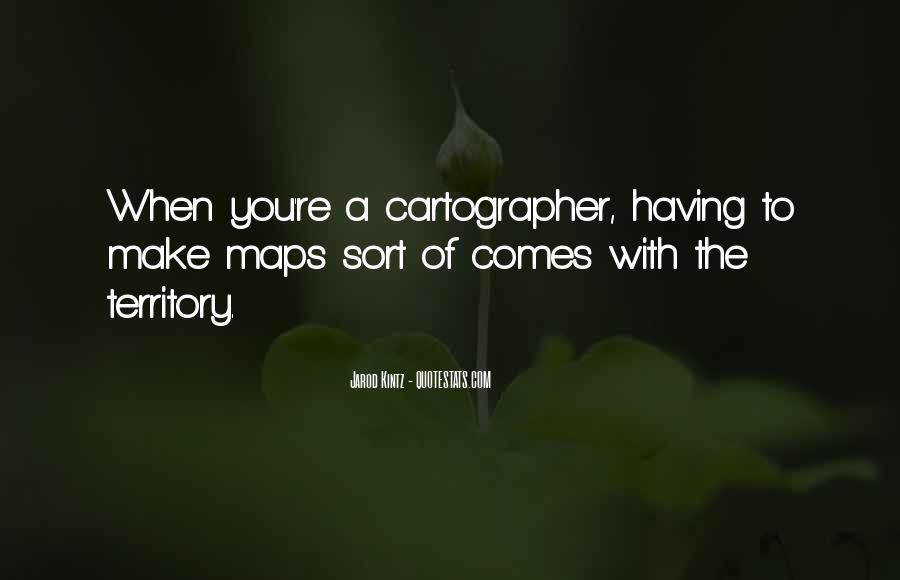 Quotes About Cartographer #1508106