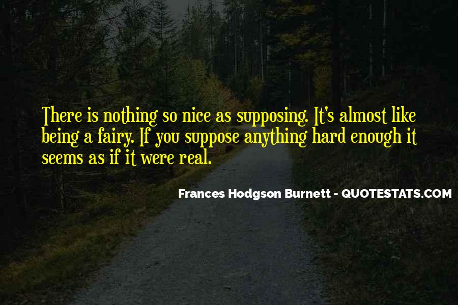 Nice Gets You Nowhere Quotes #4091