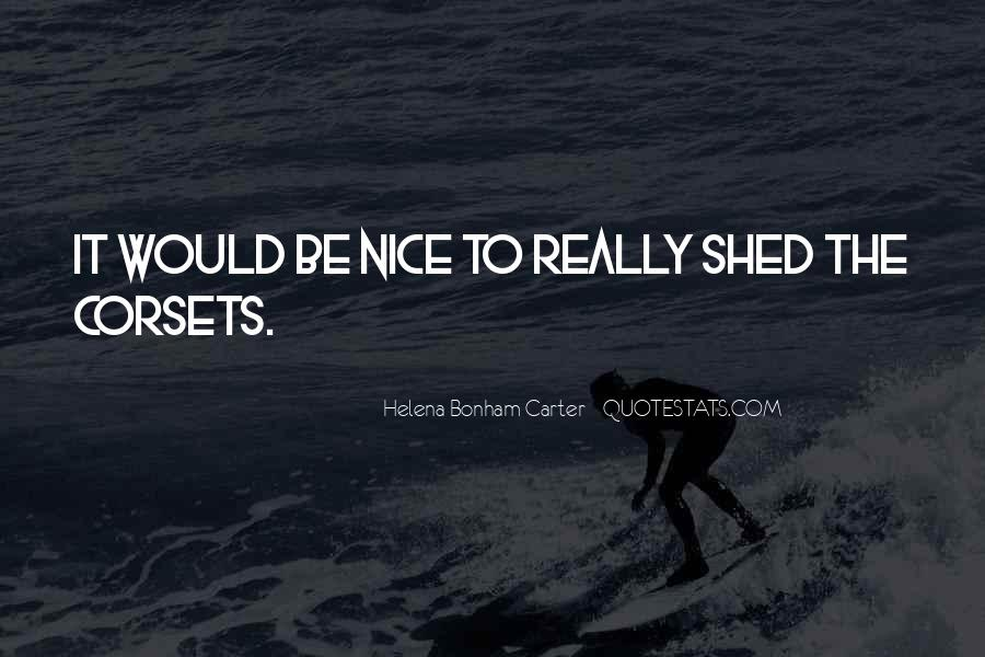 Nice Gets You Nowhere Quotes #4102