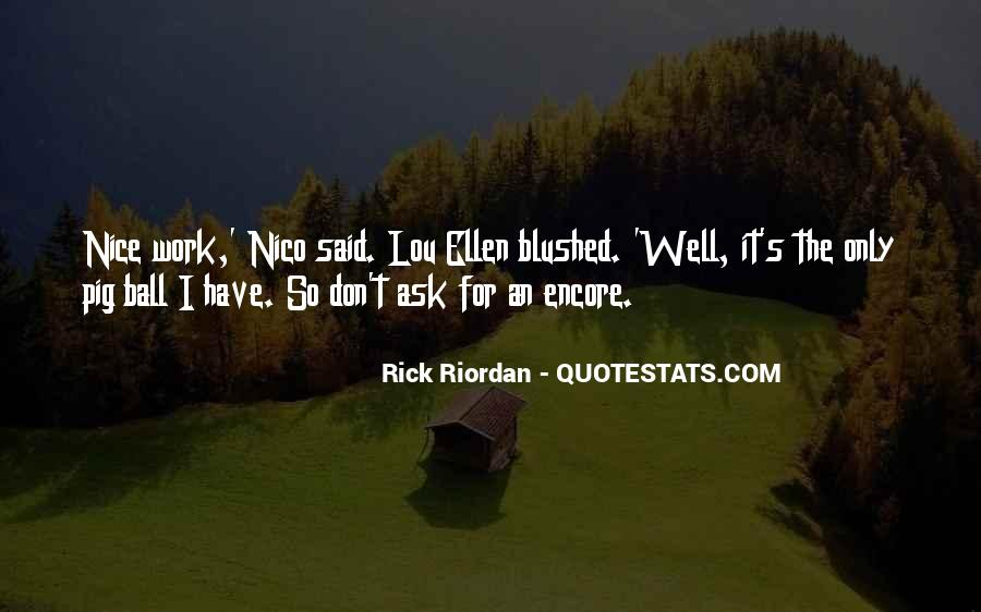 Nice Gets You Nowhere Quotes #6856