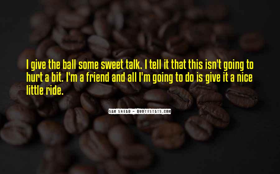 Nice N Sweet Quotes #144515