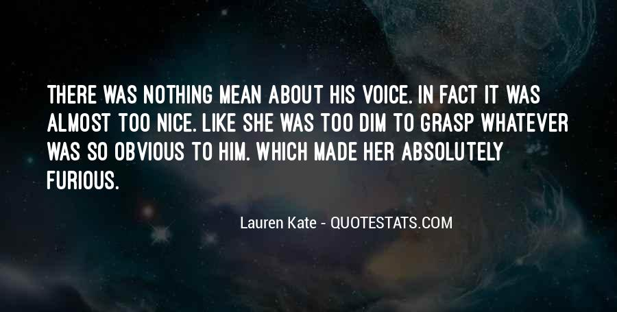 Nice Voice Quotes #561053
