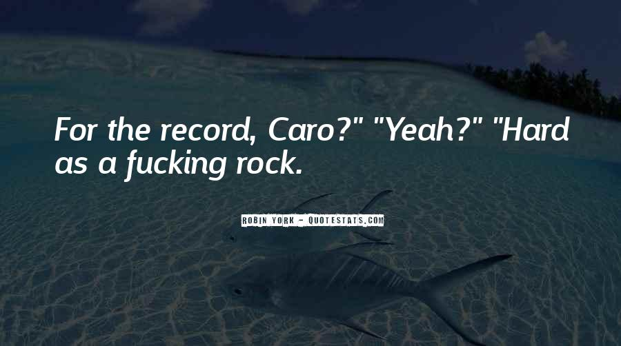 Quotes About Caro #666718