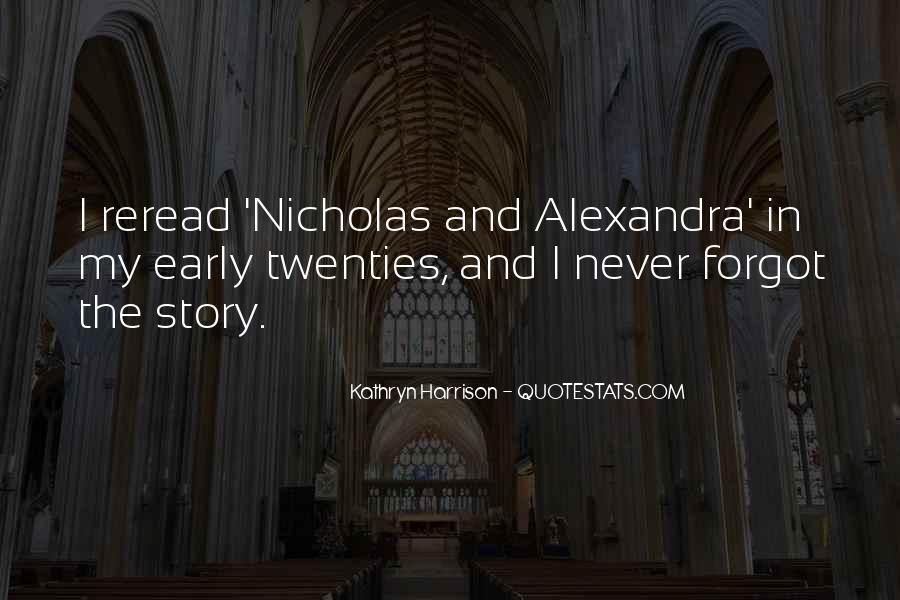 Nicholas And Alexandra Quotes #1605816