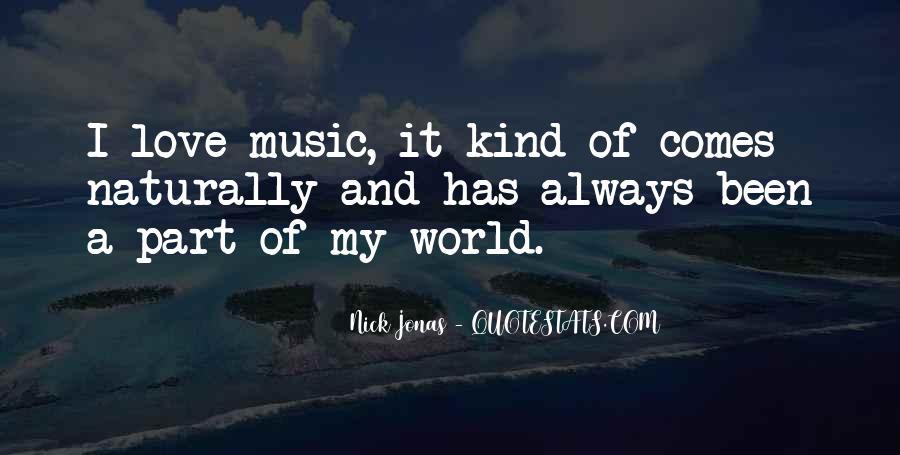 Nick Jonas Music Quotes #1246375