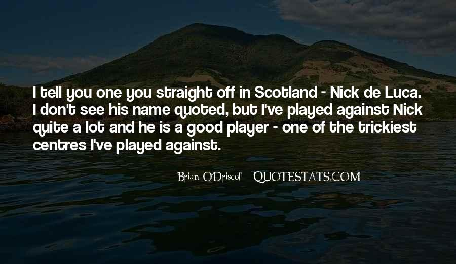 Nick O'malley Quotes #1546411