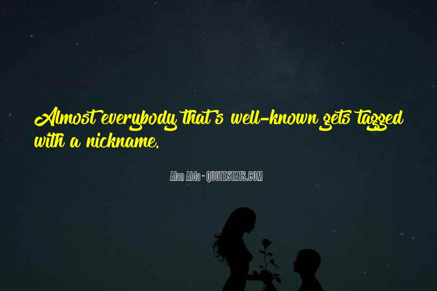 Nickname Quotes #467040