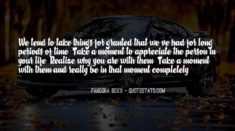 Quotes About Taking A Person For Granted #706571