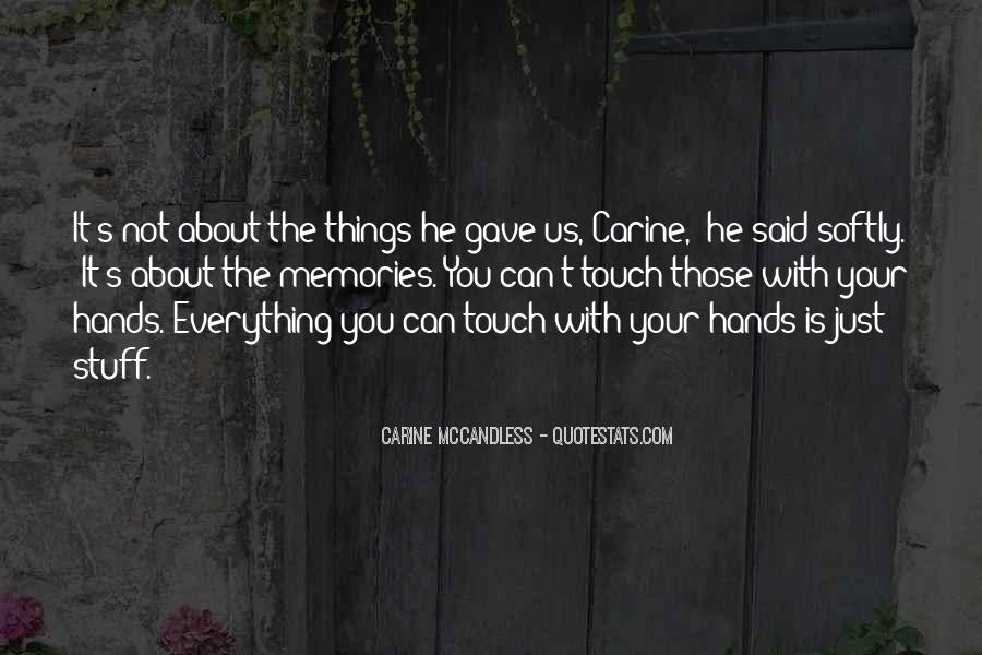 Quotes About Carine #284970