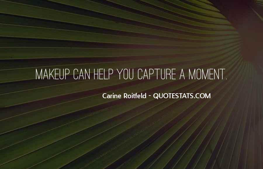 Quotes About Carine #56378