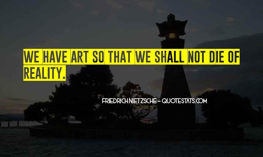 Nietzsche Art Quotes #1544205