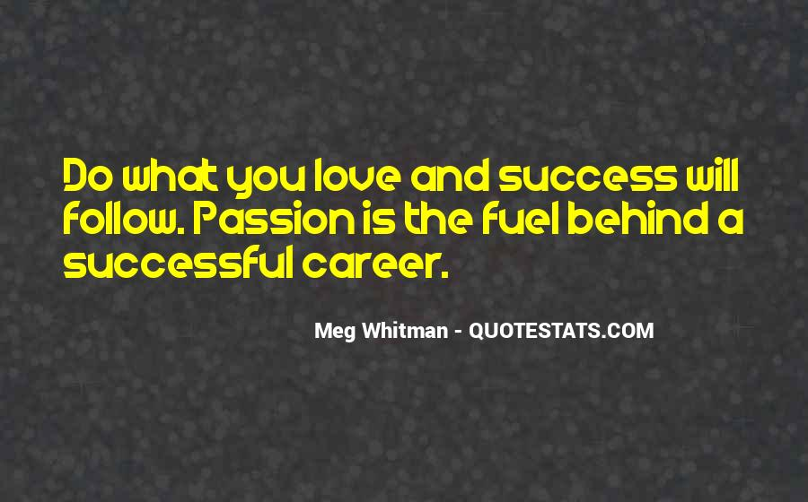 Quotes About Career And Passion #1082967