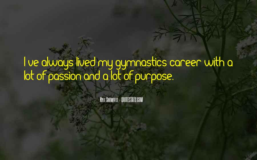 Quotes About Career And Passion #140233