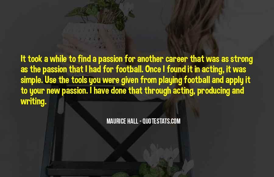 Quotes About Career And Passion #15005