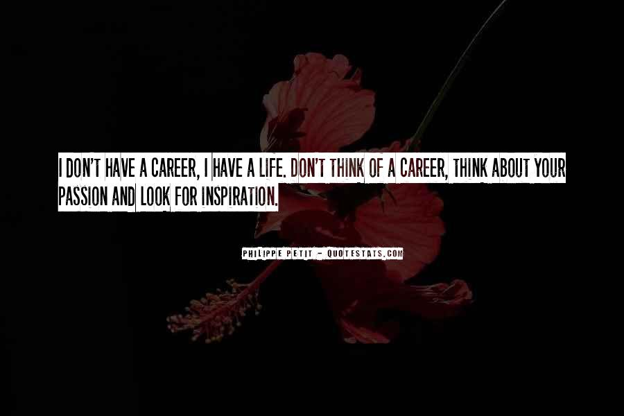 Quotes About Career And Passion #1609900