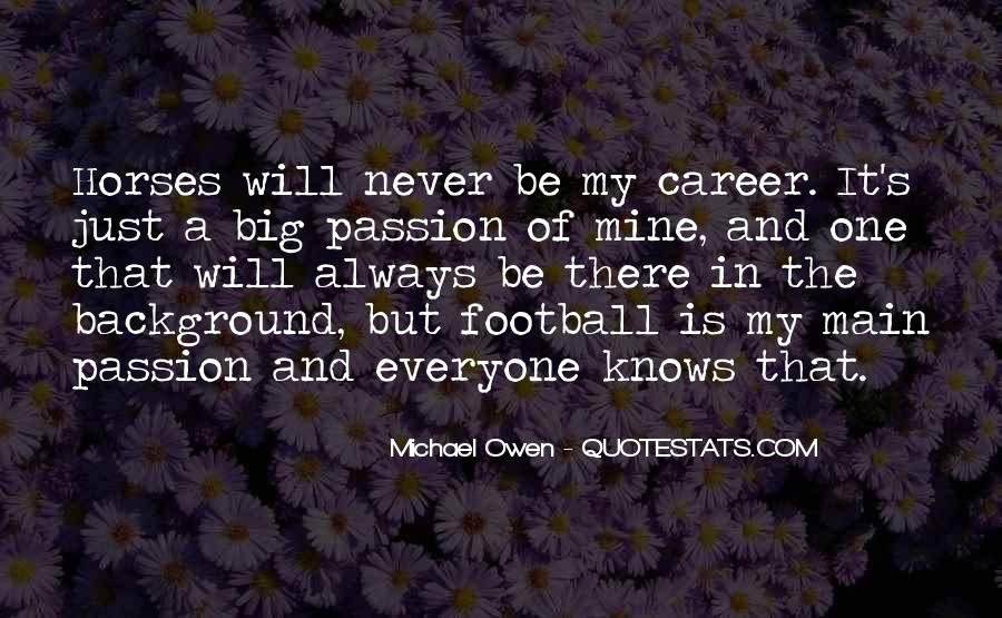 Quotes About Career And Passion #1628692