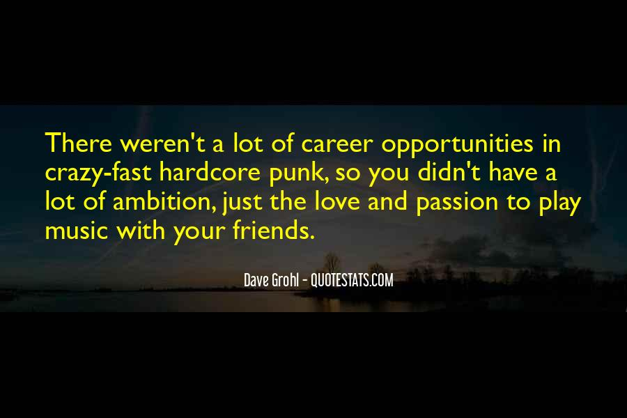 Quotes About Career And Passion #1650317