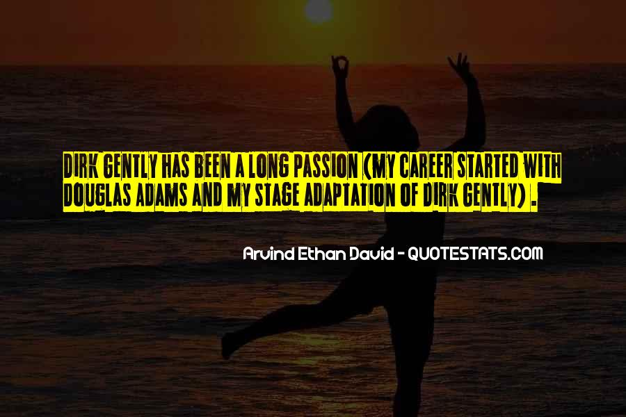 Quotes About Career And Passion #587347
