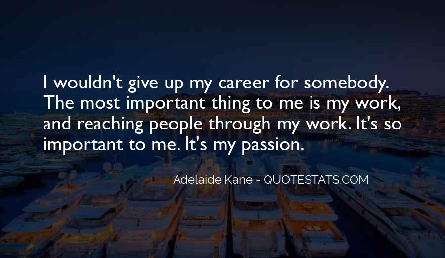 Quotes About Career And Passion #711854