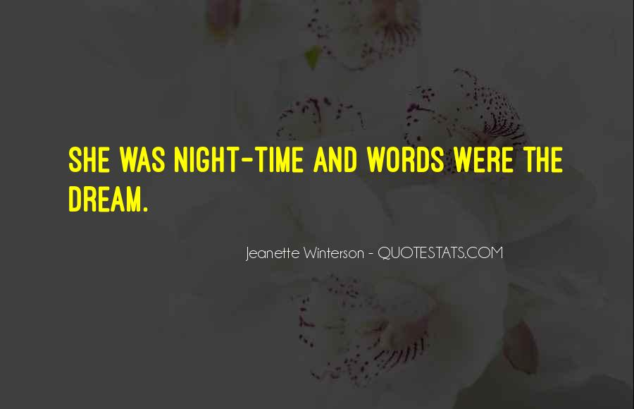 Night Time Dream Quotes #1725501