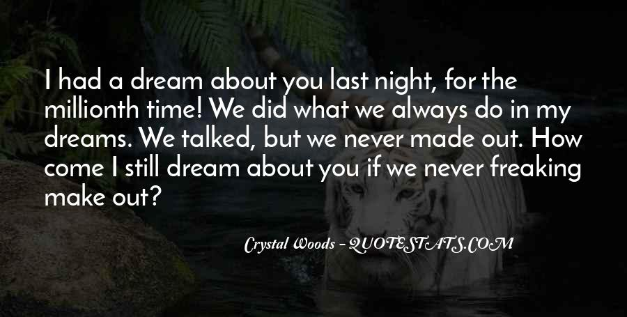 Night Time Dream Quotes #290828