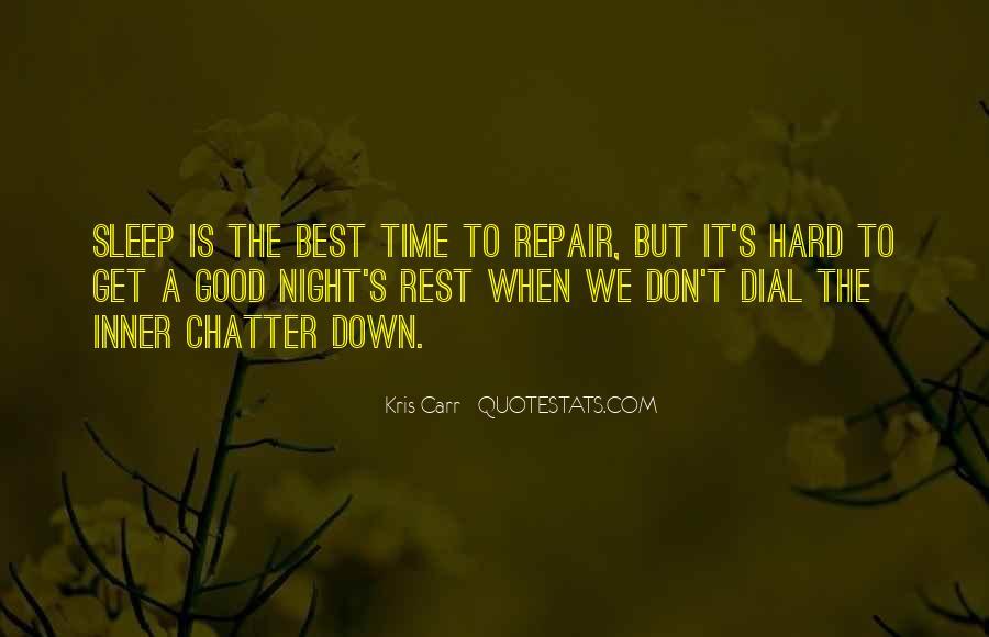 Night Time Sleep Quotes #1272001
