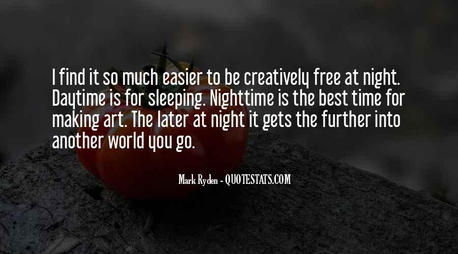 Night Time Sleep Quotes #1307774