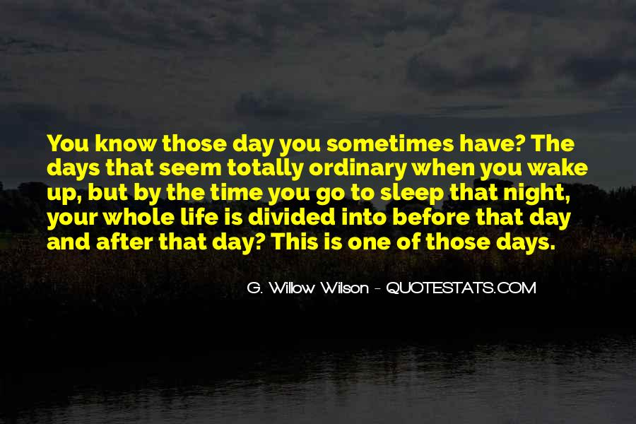 Night Time Sleep Quotes #1330557