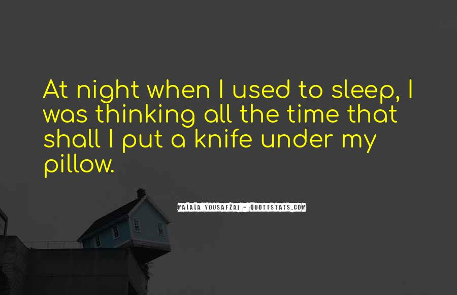 Night Time Sleep Quotes #1731277