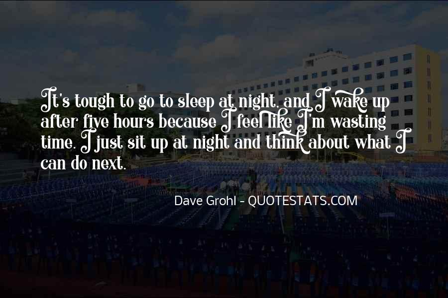 Night Time Sleep Quotes #408552