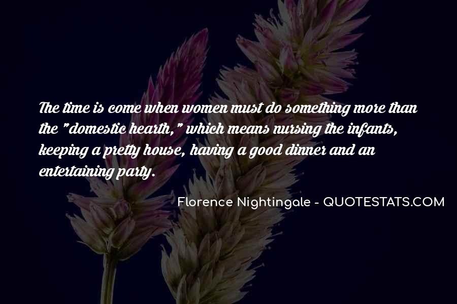 Nightingale Florence Quotes #1245659