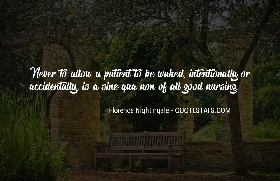 Nightingale Florence Quotes #474023