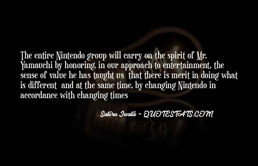 Nintendo Satoru Iwata Quotes #1740508