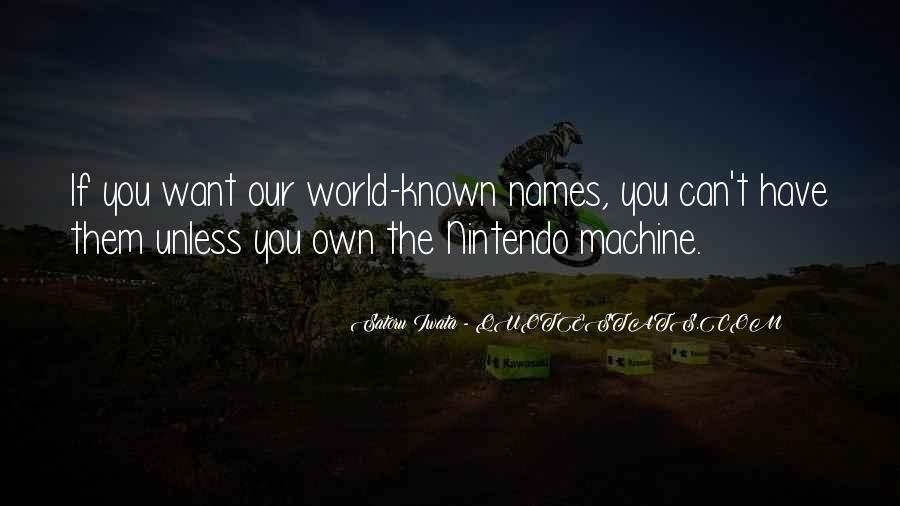 Nintendo Satoru Iwata Quotes #665382