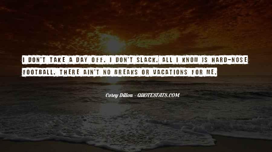 No Breaks Quotes #1148067