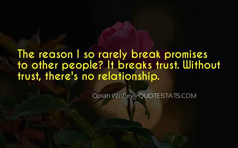 No Breaks Quotes #1254342