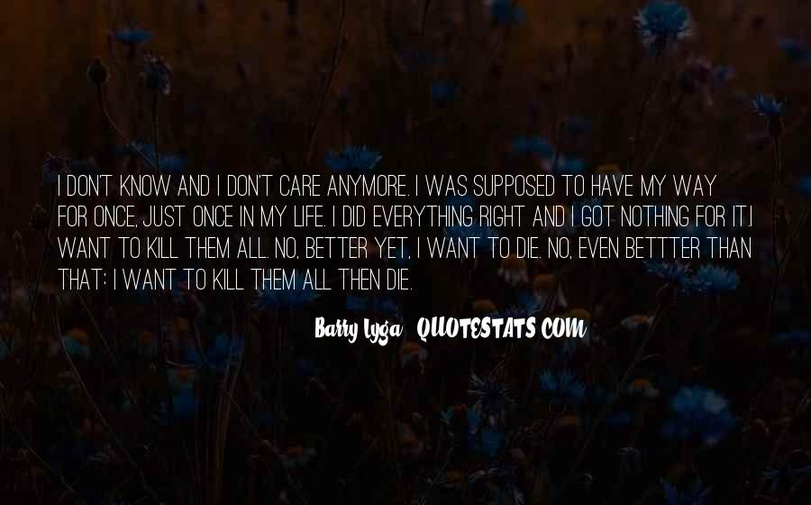 No Care Anymore Quotes #1810234
