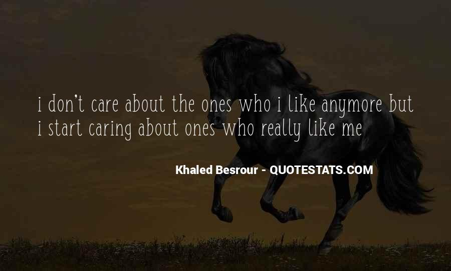 No Care Anymore Quotes #415226