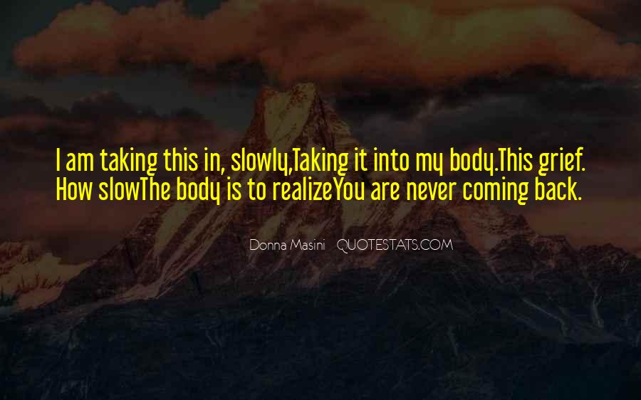 No Coming Back Quotes #151093