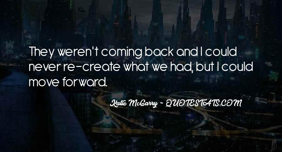 No Coming Back Quotes #190898