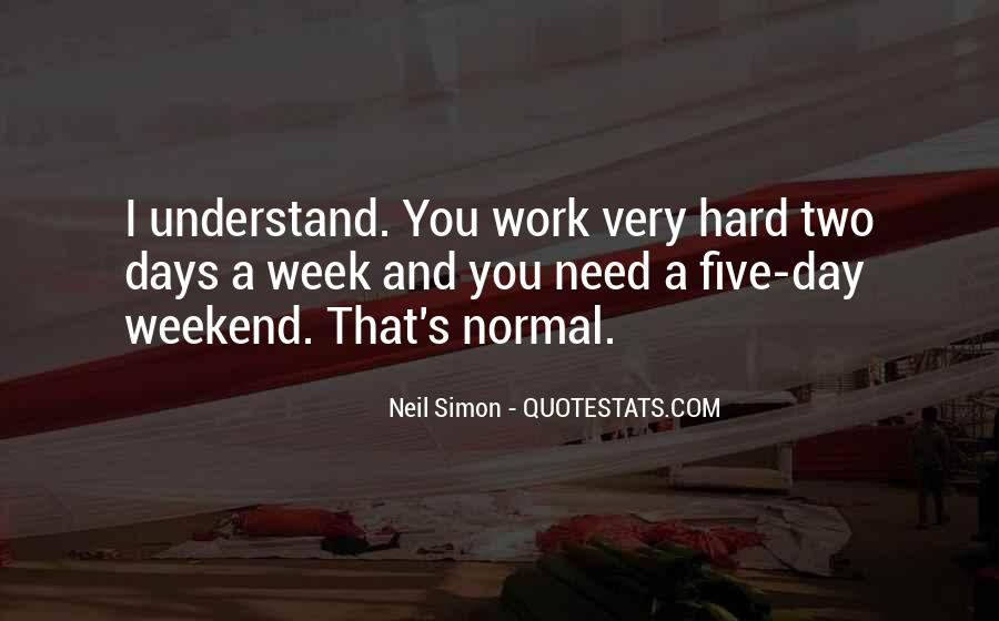 Top 38 No Days Off Work Quotes: Famous Quotes & Sayings ...