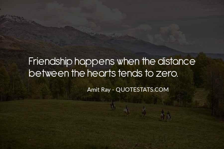 No Distance Friendship Quotes #1806425