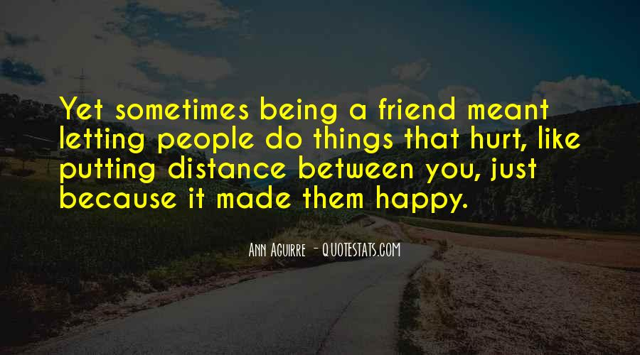 No Distance Friendship Quotes #379746