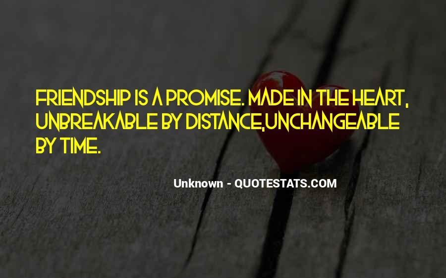 No Distance Friendship Quotes #511310