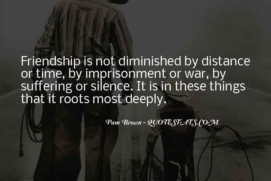 No Distance Friendship Quotes #608675