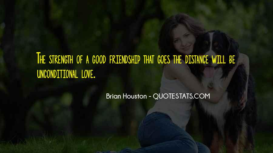 No Distance Friendship Quotes #9716