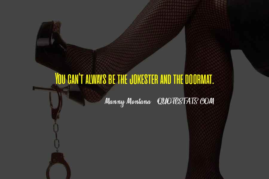 No Doormat Quotes #304126