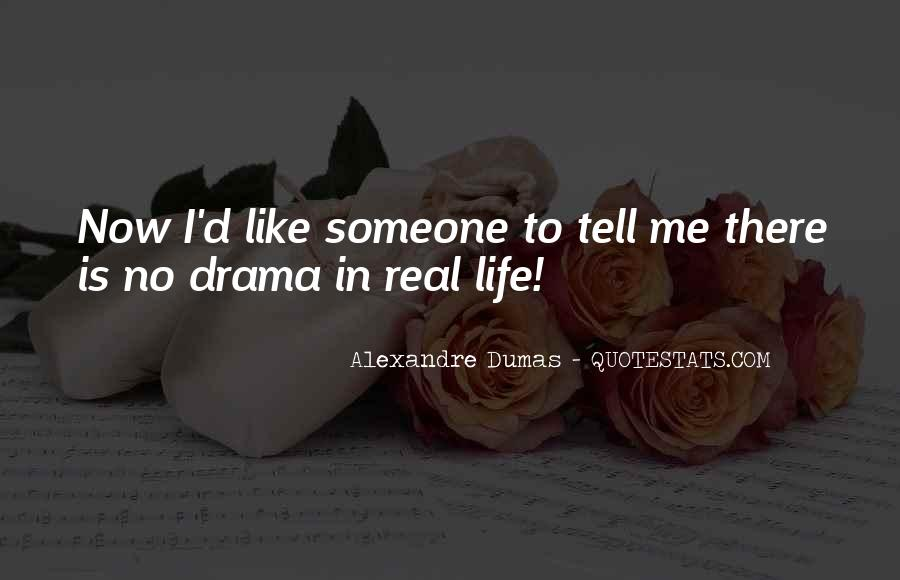 No Drama In Life Quotes #681183